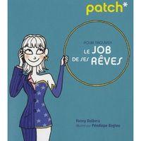 comment trouver le job de ses reves
